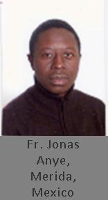 Fr. Jonas Anye, Mexico